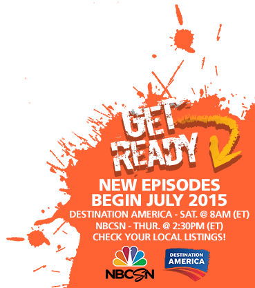 New Episodes Begin July 2015 on Destination America and NBC Sports Network